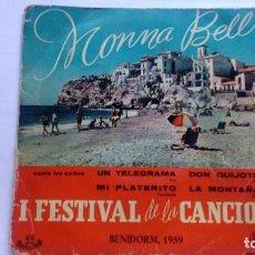 Discos de vinilo: MONNA BELL - I FESTIVAL DE LA CANCION-BENIDORM 1959. Lote 94738091