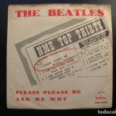 Discos de vinilo: THE BEATLES. PLEASE PLEASE ME-ASK ME WHY.SINGLE ODEON DSOL 66.041.AÑO 1963.RARO Y ORIGINAL.. Lote 94752735
