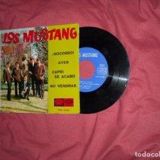 Discos de vinilo: LOS MUSTANG EP SOCORRO,AYER,CAPRI SE ACABO,NO VENDRAS,LA VOZ DE SU AMO 1965. Lote 94753839