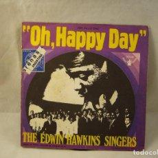 Discos de vinilo: SINGLE, THE EDWIN HAWKINS SINGERS, OH HAPPY DAY. Lote 94778879