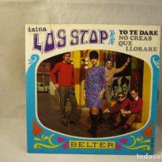 Discos de vinilo: LOS STAP YO TE DARE NO CREEAS QUE LLORARE. Lote 94779931