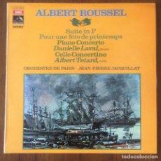Discos de vinilo: ALBERT ROUSSEL - SUITE EN FA - CONCERTINO - PARA UNA FIESTA DE PRIMAVERA LP 1971. Lote 105970988