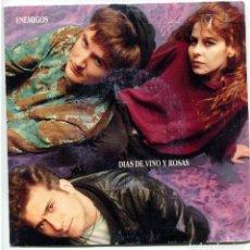 Discos de vinilo - DIAS DE VINO Y ROSAS (AMARAL) / ENEMIGOS / CIRCULOS AL SOL (SINGLE 1991) - 94806515