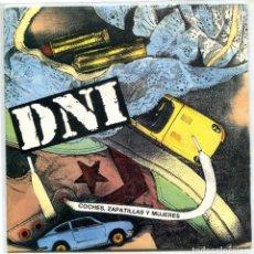 Disques de vinyle: DNI / COCHES, ZAPATILLAS Y MUJERES (SINGLE 1990). Lote 94809251