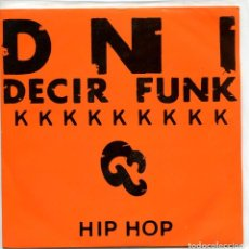Disques de vinyle: DNI / DECIR FUNK / MAJOJU (SINGLE PROMO 1989). Lote 94809335