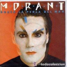 Discos de vinilo: MORANT - BUSCA LA PERLA DEL MAR - MAXI-SINGLE 1985. Lote 94810311