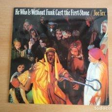 Discos de vinilo: LP VINILO JOE TEX. HE WHO IS WITHOUT FUNK CAST THE FIRST STONE (CBS EPIC 1978). Lote 94810447