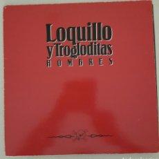 Discos de vinilo: LOQUILLO Y TROGLODITAS - HOMBRES - VINILO. Lote 132651331