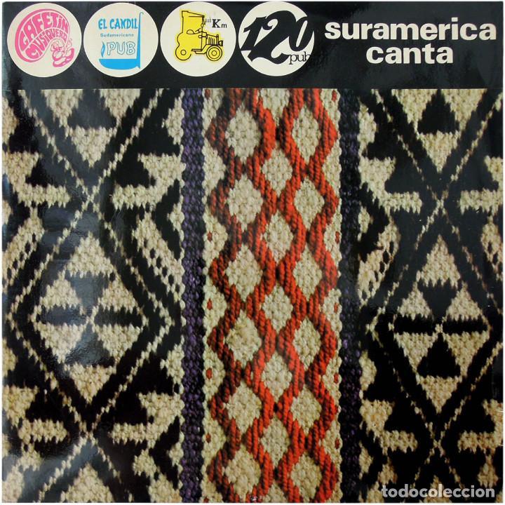 VVAA – SURAMERICA CANTA - LP SPAIN 1972 - SPIRAL LP-005 (Música - Discos - LP Vinilo - Grupos y Solistas de latinoamérica)