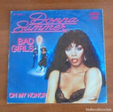 Discos de vinilo: DONNA SUMMER - BAD GIRLS - ON MY HONOR -1979-GERMANY SINGLE45 CASABLANCA. Lote 94817867