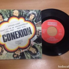 Discos de vinilo: SINGLE CONEXION / STRON LOVER / DON'T LET ME BE MISUNDERSTOOD/I WILL PRAY/WEST SOUL ORLADOR 1970. Lote 94864839