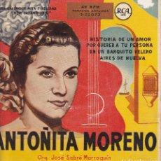 Discos de vinilo: ANTOÑITA MORENO - EN UN BARQUITO VELERO - HISTORIA DE UN AMOR + 2 - EP VG+ / VG++. Lote 94869659