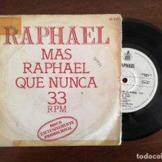 Discos de vinilo: RAPHAEL, MAS QUE NUNCA - TU NOMBRE ME LO CALLO + 3 (HISPAVOX) SINGLE EP PROMOCIONAL. Lote 94871447