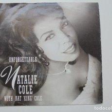 Discos de vinilo: NATALIE COLE ''UNFORGETTABLE'' DEL AÑO 1991 VINILO DE 7'' 2 CANCIONES. Lote 94874863