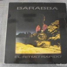Discos de vinilo: BARABBA - EL RITMO RAPIDO 12'' DISCO DE VINILO. Lote 94875171