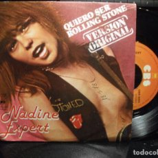 Discos de vinilo: NADINE EXPERT- R.STONES COVER QUIERO SER ROLLING STONES SINGLE SPAIN 1978 PDELUXE. Lote 94901583