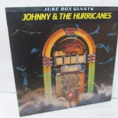 Discos de vinilo: JUKE BOX GIANTS. JOHNNY & THE HURRICANES. DISCO DE VINILO. PHOENIX20 RECORDS 1980. VER FOTOS. Lote 94917687