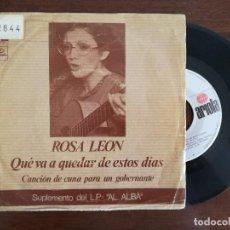 Discos de vinilo: ROSA LEON, QUE VA A QUEDAR DE ESTOS DIAS + CANCION DE CUNA PARA UN GOBERNANTE (ARIOLA) SINGLE. Lote 94929959