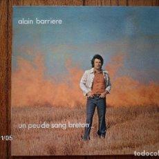 Discos de vinilo: ALAIN BARRIERE - UN PEU DE SANG BRETON . Lote 94932731