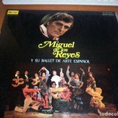 Discos de vinilo: LP DE MIGUEL DE LOS REYES Y SU BALLET DE ARTE ESPAÑOL. EDICION MARFER DE 1974. D.. Lote 94935935