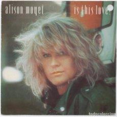 Discos de vinilo: ALISON MOYET_IS THIS LOVE?_7 SPANISH PROMO_DEPECHE MODE_YAZOO_ERASURE_1987. Lote 94936627