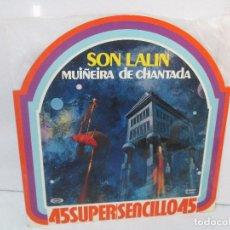 Discos de vinilo: SON LALIN. MUIÑEIRA DE CHANTADA. LP VINILO. MOVIEPLAY 1978. VER FOTOGRAFIAS ADJUNTAS. Lote 94941391