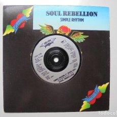 Discos de vinilo: SOUL REBELLION ''SIMPLE RHYTHM''DEL AÑO 1990 VINILO DE 7'' DE 2 CANCIONES UN SINGLE. Lote 94945663