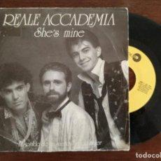 Discos de vinilo: REALE ACCADEMIA, SHE'S MINE (LEIBER) SINGLE PROMOCIONAL ESPAÑA. Lote 94951519