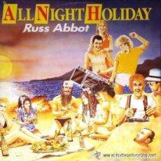 Discos de vinilo: RUSS ABBOT. ALL NIGHT HOLIDAY. MAXI-SINGLE FONOMUSIC 1985. Lote 94957827