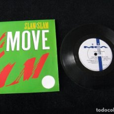 Discos de vinilo: SLAM SLAM	-MOVE (DANCE ALL NIGHT)	SINGLE, ¡NUEVO!. Lote 94971603