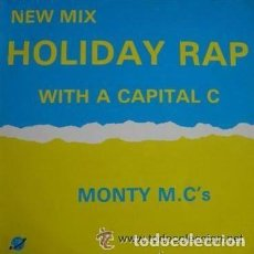 Discos de vinilo: MONTY M.C. 'S - HOLIDAY RAP WITH A CAPITAL C . MAXI-SINGLE. Lote 94975115