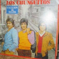 Discos de vinilo: LOS CHUNGUITOS - CALLEJON SIN SALIDA - EMI ODEON -1986. Lote 94975151