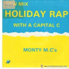 Discos de vinilo: MONTY M.C. 'S- HOLIDAY RAP WITH A CAPITAL C - SINGLE 1986. Lote 94975219