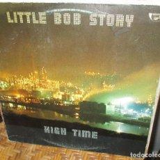 Discos de vinilo: LITTLE BOB STORY - HIGH TIME-LP-1978- PUNK-PUB ROCK - DR. FEELGOOD- THE INMATES-EDDIE HOT RODS. Lote 94976935