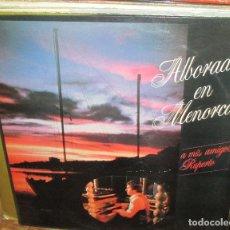 Discos de vinilo: RUPERTO - ALBORADA EN MENORCA LP 1982 - DO IT YOURSELF - LOW FI MENORQUIN. Lote 94977047
