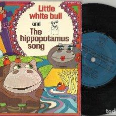 Discos de vinilo: MIKE SAMMES SINGERS - LITTLE WHITE BULL / RONNIE HILTON - THE HIPPOPOTAMUS SONG.INGLATERRA 1970. Lote 94978175