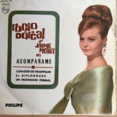 Discos de vinilo: ROCÍO DÚRCAL Y JAIME MOREY - ACOMPAÑAME . SINGLE . 1965 PHILIPS. Lote 94999735