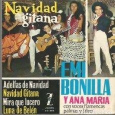 Discos de vinilo: EMI BONILLA Y ANA MARIA EP SELLO ZAFIRO AÑO 1963 EDITADO EN ESPAÑA NAVIDAD GITANA . Lote 95008143