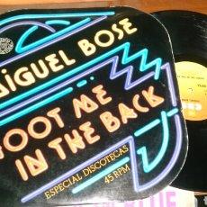 Discos de vinilo: MIGUEL BOSÉ MAXI PROMOCIONAL SHOOT ME IN THE BACK.1977. Lote 95011724