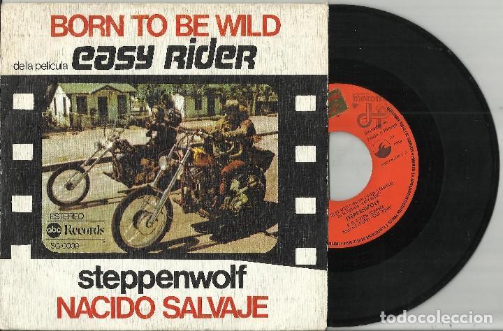 EASY RIDER - B.S.O. - BORN TO BE WILD (STEPPENWOLF) - 1976 ESPAÑA (Música - Discos - Singles Vinilo - Bandas Sonoras y Actores)