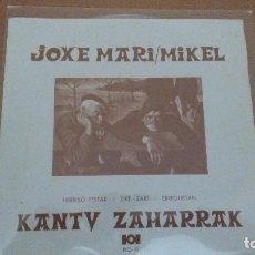 Discos de vinilo: JOXE MARI / MIKEL / KANTU ZAHARRAK / EP 45 RPM / HERRI GOGOA 1972 INCLUYE LETRAS HOJA. Lote 95019483