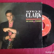 Discos de vinilo: STEVE CLARK, YOU CAN SAY TO EVERYBODY (MAX) SINGLE ESPAÑA. Lote 95087711
