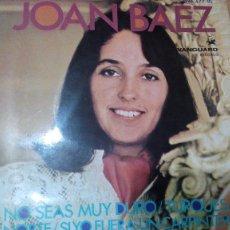 Discos de vinilo: JOAN BAEZ NO SEAS MUY DURO + 3 EP SPAIN. Lote 95089959