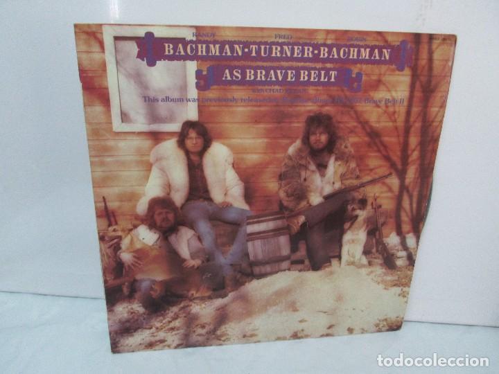 R. BACHMAN - F. TURNER - R. BACHMAN. AS BRAVE BELT. REPRISE ALBUM. LP VINILO. HISPAVOX 1975 (Música - Discos - Singles Vinilo - Country y Folk)