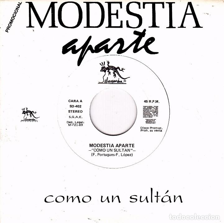 Discos de vinilo: MODESTIA APARTE - COMO UN SULTAN (NO SIDE B) SINGLE SPAIN PROMO 1989 EXCELLENT CONDITION - Foto 1 - 95105227