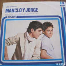 Discos de vinilo: GOLFOS - MANOLO Y JORGE (1976) - LP RCA LINEATRES 1979. Lote 95109563
