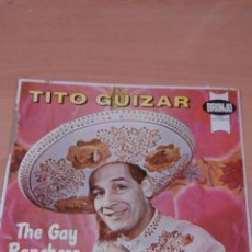 Discos de vinilo: - MUY RARO - TITO GUIZAR - THE GAY RANCHERO - 1963 - VER FOTOS - LEER. Lote 95112907