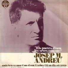 Discos de vinilo: JOSEP Mª ANDREU - ELS POETES DIUEN LES SEVES CANÇONS - EP 1968. Lote 95145419