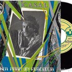 Discos de vinilo: CASAL: PÓKER PARA UN PERDEDOR / MIEDO. Lote 95151291