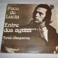 Discos de vinilo: PACO DE LUCIA.ENTRE DOS AGUAS.AIRES CHOQUEROS.PHILIPS.60 29 261.COFASA.1974. Lote 95155455